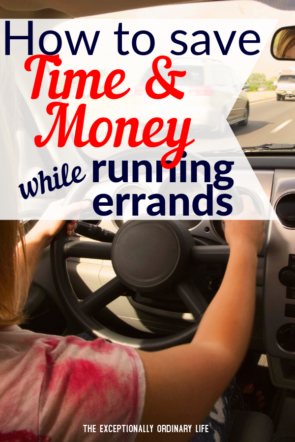 Save time and money while running errands