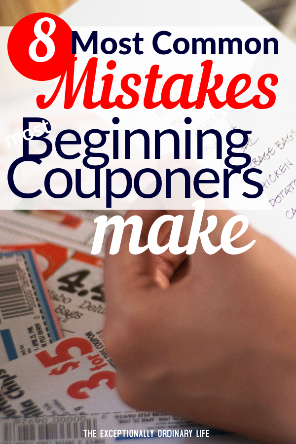 Common mistakes most beginning couponers make