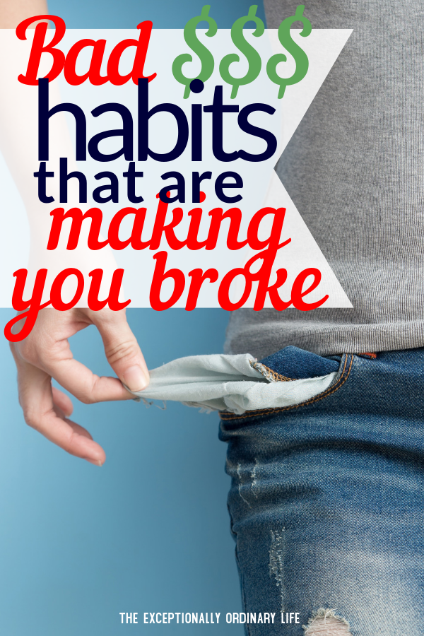 Bad habits that are making you broke