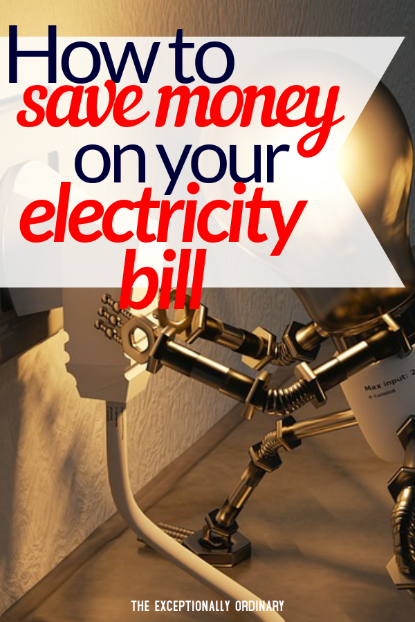 How to save money on your electricity bill