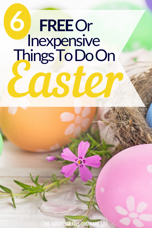Things to do on Easter Sunday