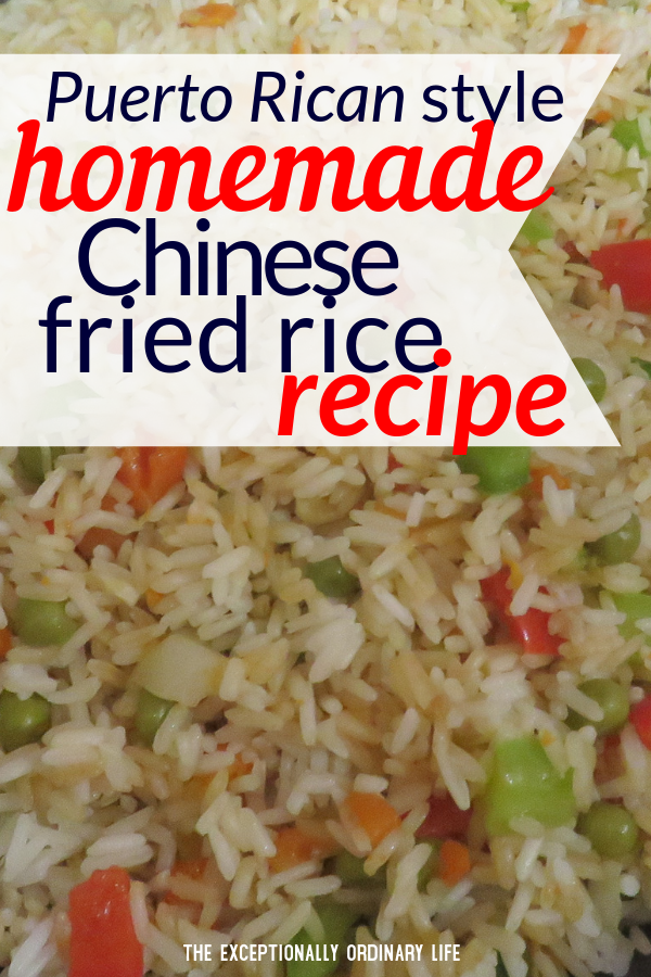 Puerto Rican style homemade Chinese fried rice