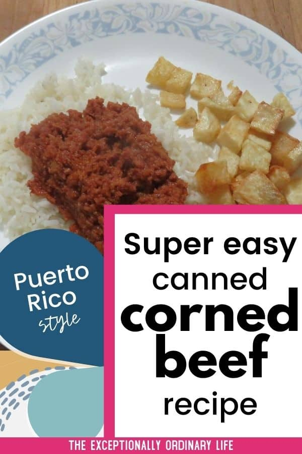 Easy canned corned beef recipe Puerto Rico style