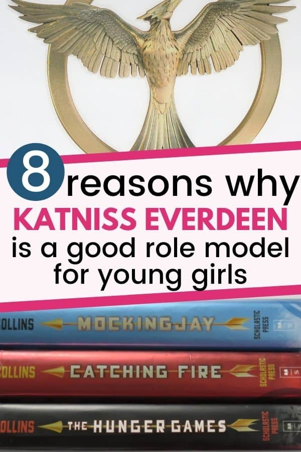 Why Katniss Everdeen is a good role model for young girls