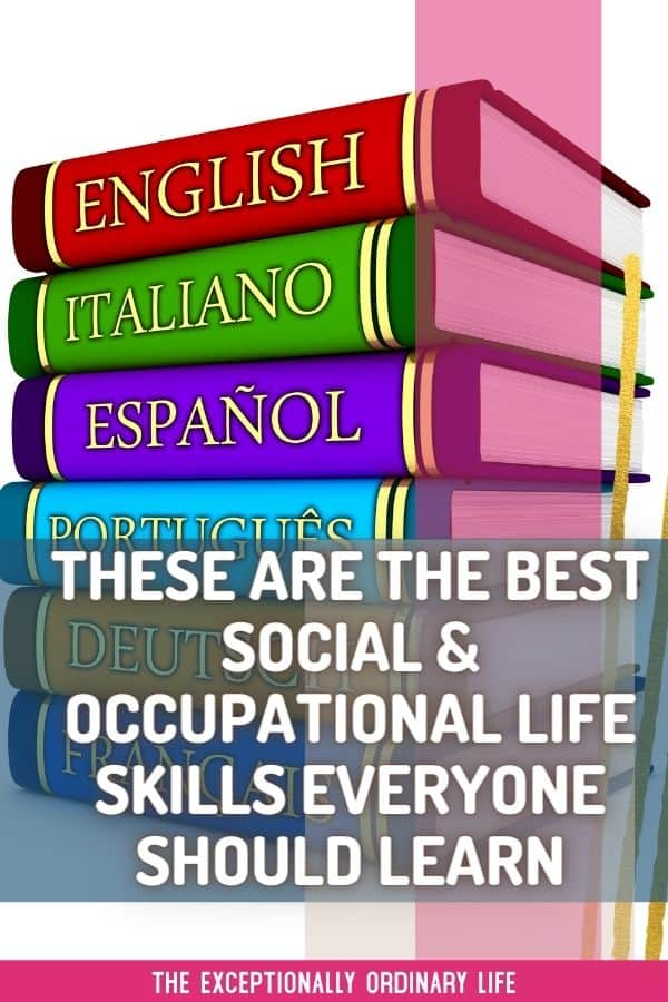 Important social and occupational life skills everyone should learn