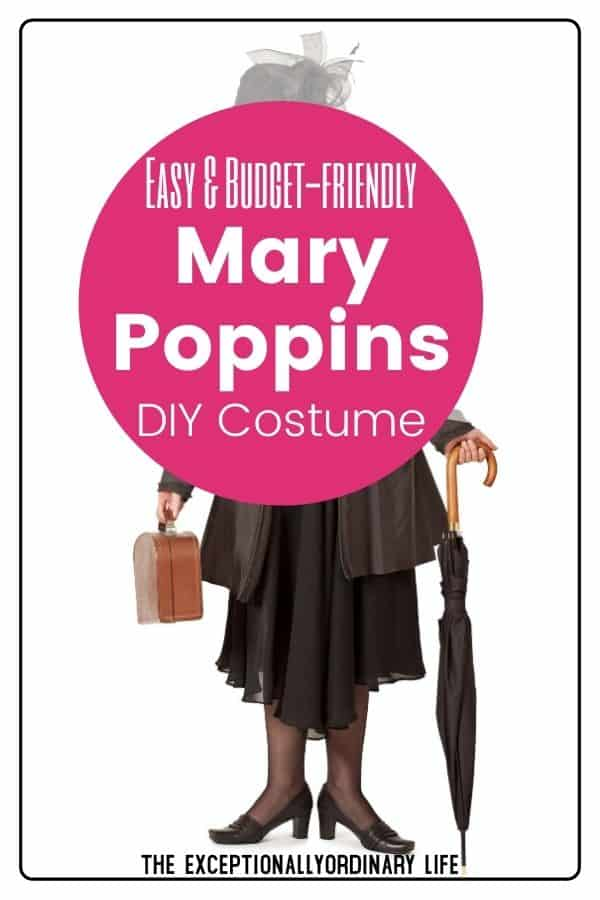 Easy and budget-friendly Mary Poppins DIY costume