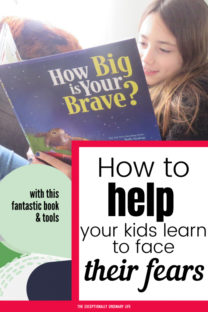 How to help your kids learn how to face their fears
