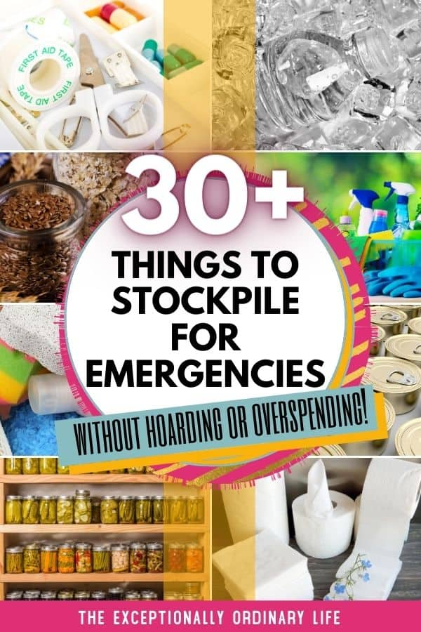 things-to-stockpile-for-emergencies